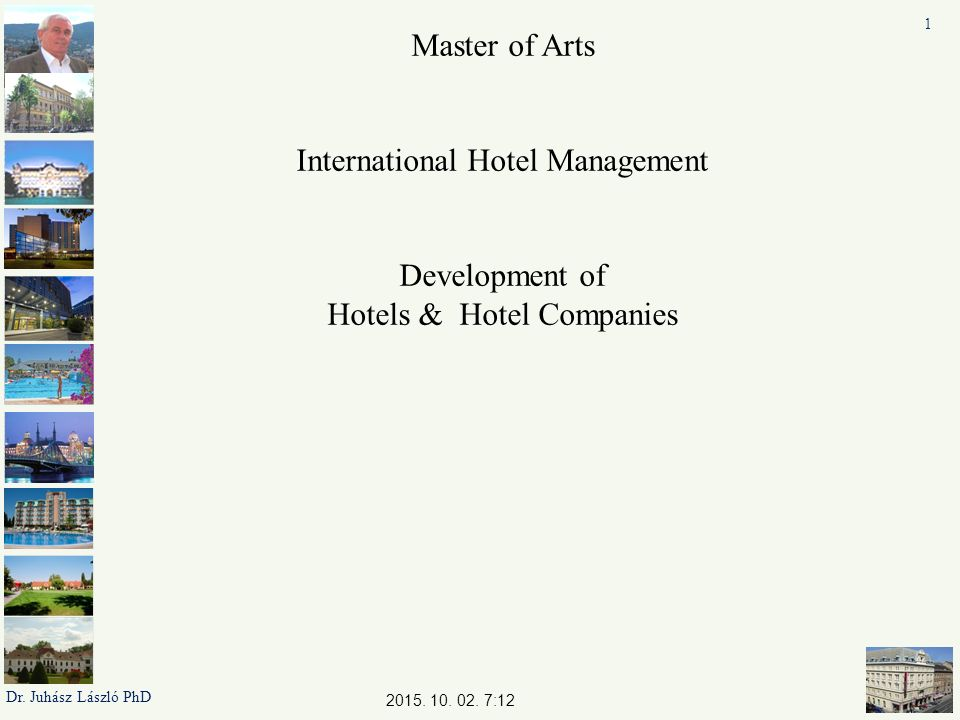 2 Evolúciós szervezet fejlődés és láncok és csoportok kialakulása egyszerű szervezet növekedés stabilitás Funkcionális Bürokrácia Diviziónális szervezet növekedés devirzifikáció innováció diverzifikáció Családi - szálloda Vagyon – terjeszkedés szállodacsoport Piaci gazdálkodás tudás – terjeszkedés - szállodalánc Önálló - szálloda márkanév disztribúció foglalás tulajdon Szakismeret tőkésítése Tőke felhalmozás márkanév egy vagy több márka Disztribúció Foglalás 2015.