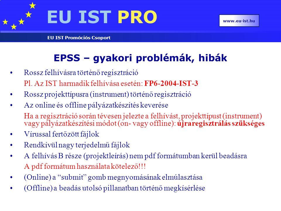 EU IST PRO EU IST Promóciós Csoport www.eu-ist.hu Rossz felhívásra történő regisztráció Pl.