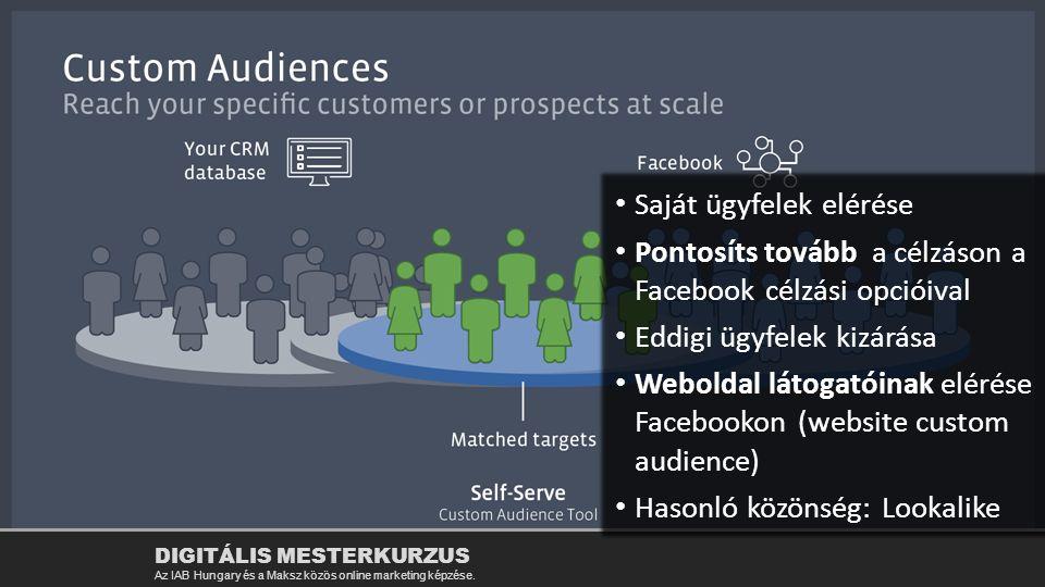 Custom audience: miben más.