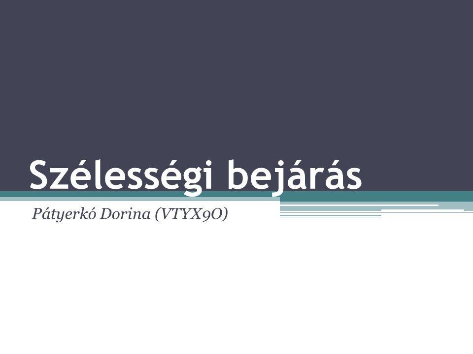 Szélességi bejárás Pátyerkó Dorina (VTYX9O)