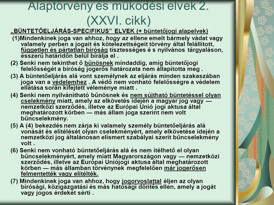 Alaptörvény és működési elvek 2. (XXVI.