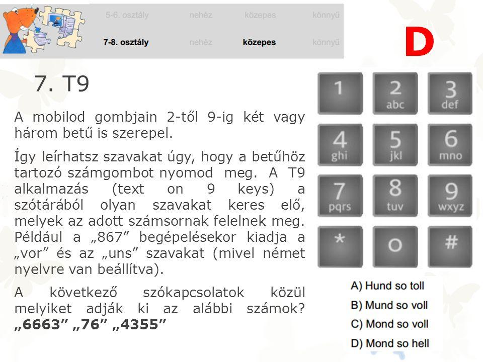 A mobilod gombjain 2-től 9-ig két vagy három betű is szerepel.