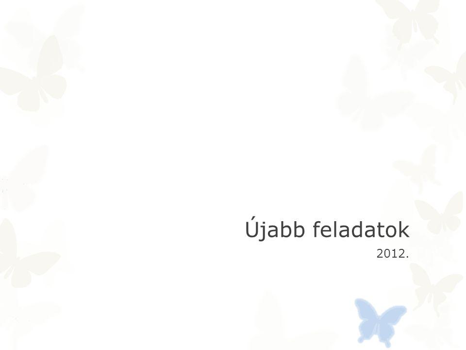 Újabb feladatok 2012.