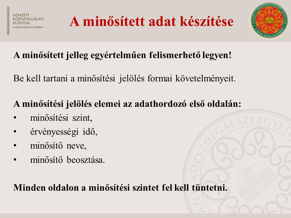 Hosszabbítás 1 alkalommal Hosszabbítás 2 alkalommal Magánszemély jogos érdekével összefügg. Magyarország - honvédelmi, - nemzetbiztonsági, - bűnüldözé