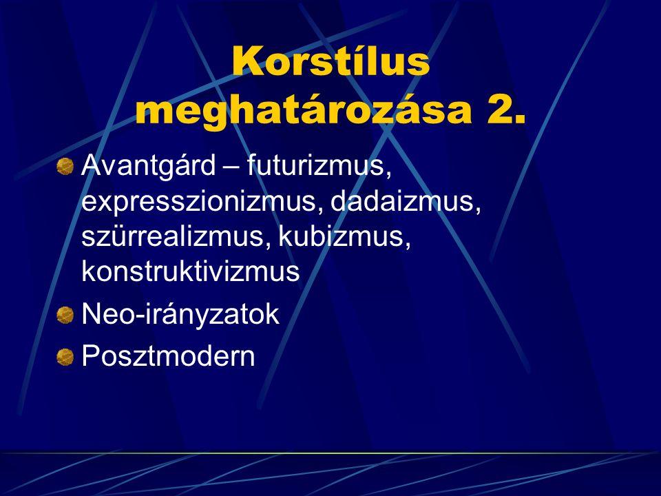 Korstílus meghatározása 2.