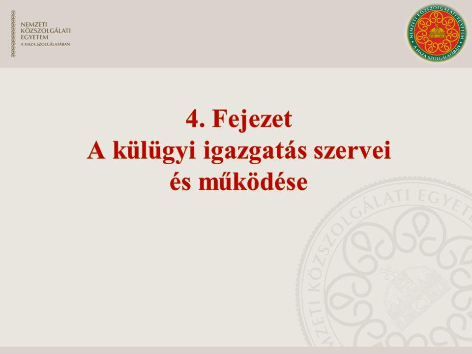 A Külgazdasági és Külügyminisztérium szervezete és működése Jogforrás: 12/2014.