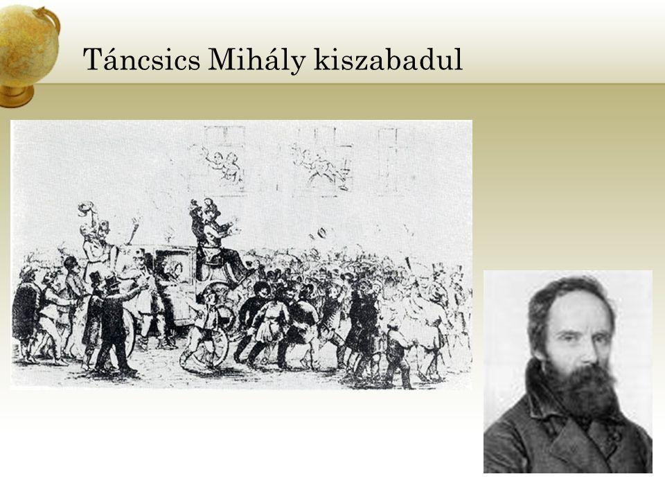 Táncsics Mihály kiszabadul