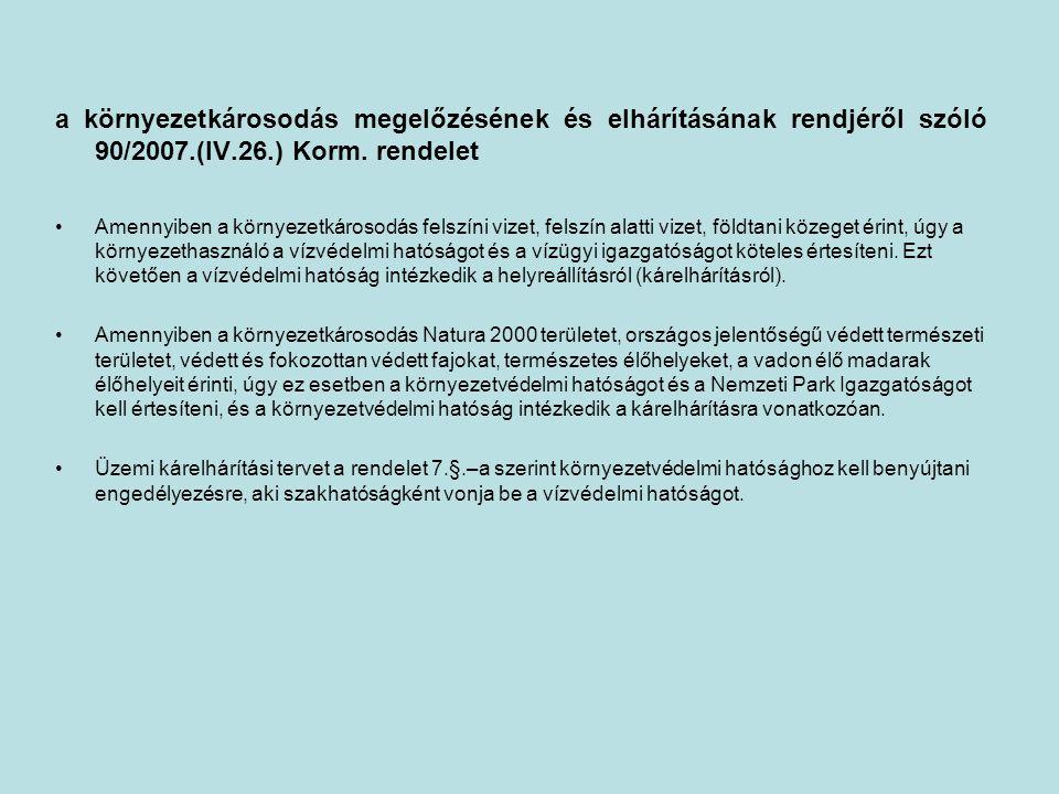 a környezetkárosodás megelőzésének és elhárításának rendjéről szóló 90/2007.(IV.26.) Korm.