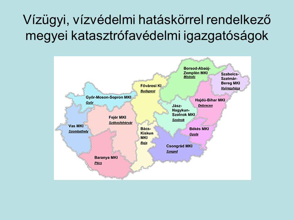 Vízügyi, vízvédelmi hatáskörrel rendelkező megyei katasztrófavédelmi igazgatóságok