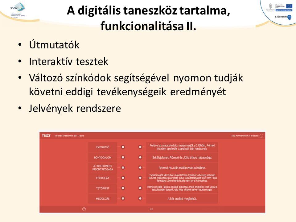 cím szöveg – Second level Third level – Fourth level » Fifth level A digitális taneszköz tartalma, funkcionalitása II. Útmutatók Interaktív tesztek Vá
