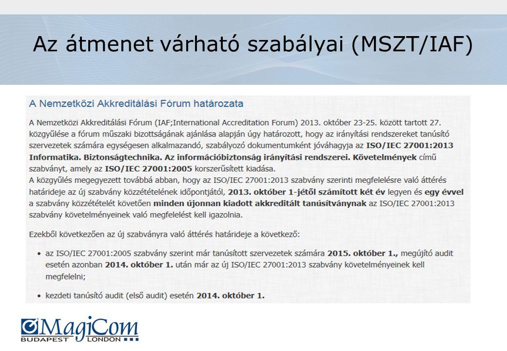 Az átmenet várható szabályai (MSZT/IAF)