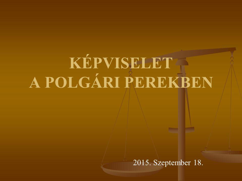 A KÉPVISELŐ A perbeli képviselő az a személy, akinek képviseleti jogosultságát jogszabály, jogügylet, vagy hatósági határozat teremtette meg.