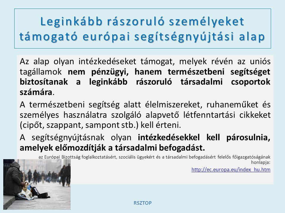 Rászoruló személyeket támogató operatív program 2014–2020-as időszakra az Európai Bizottság által 2014.