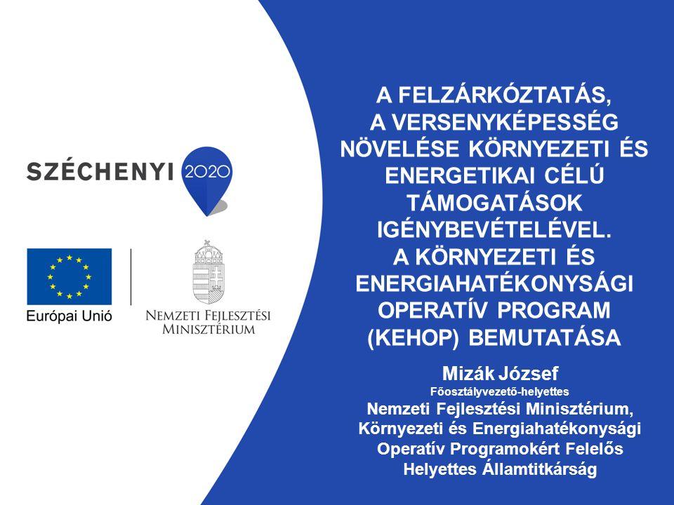 Energetikai fejlesztések a Környezeti és Energiahatékonysági Operatív Programban Kép forrása: ujnemzedek.hu.megujulok-maskent.blog.hu 5.
