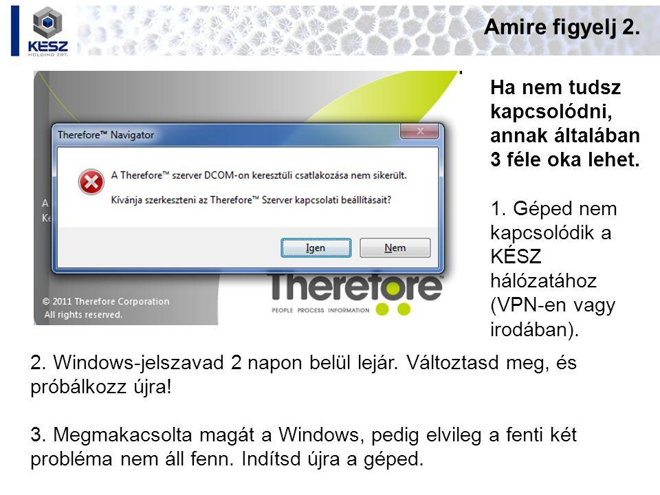 Amire figyelj 2. Ha nem tudsz kapcsolódni, annak általában 3 féle oka lehet. 1. Géped nem kapcsolódik a KÉSZ hálózatához (VPN-en vagy irodában). 2. Wi