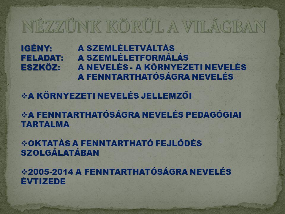 LEGYEN KOMPLEX, RENDSZER-SZEMLÉLETŰ.