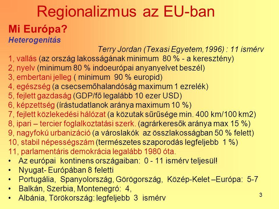 14 Kohéziós politika 2007-2013 - Prioritások: 1.Konvergencia: a foglalkoztatottság növelésének támogatása és munkahelyteremtés a legszegényebb régiókban 264Mrd EUR, 78.5% (ERFA,ESZA, Kohéziós Alap) Ahol az egy lakosra jutó GDP kisebb, mint a közösségi átlag 75%-a.