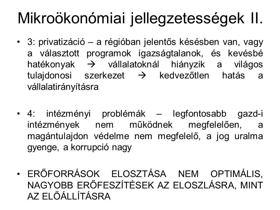 A gazdasági átalakulás tanulságai Szocialista gazd.irányításról áttérés a piacgazdasági viszonyokra (gazdaság területén a hangsúly a liberalizálásra, stabilitásra, és a privatizációra vezetett) Az állami szektor szerepe csökkent, viszont dezindusztrializáció lett (főleg, ahol sikertelenek voltak a külföldi tőke bevonásában) A balkáni országok gazd-i teljesítménye az elmúlt tíz évben sokkal rosszabb volt, mint a közép-európai vagy a balti országoké (legdöntőbb tényező a kiinduló helyzet!)
