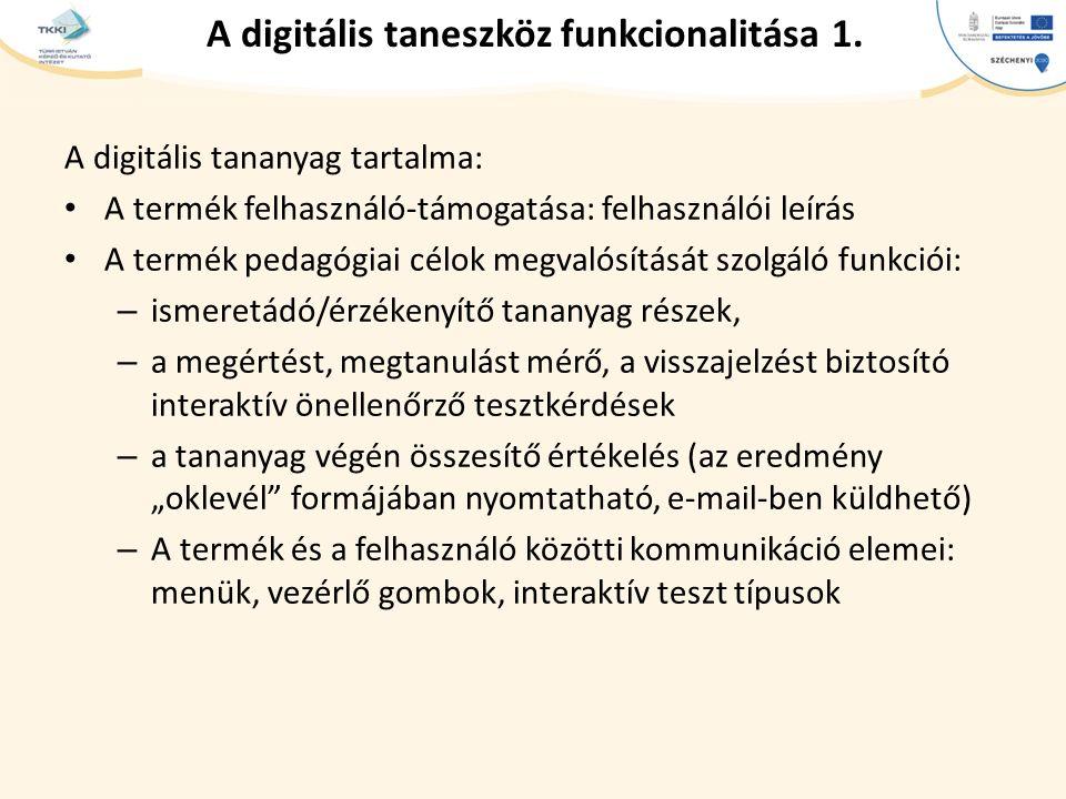 cím szöveg – Second level Third level – Fourth level » Fifth level A digitális taneszköz funkcionalitása 1.