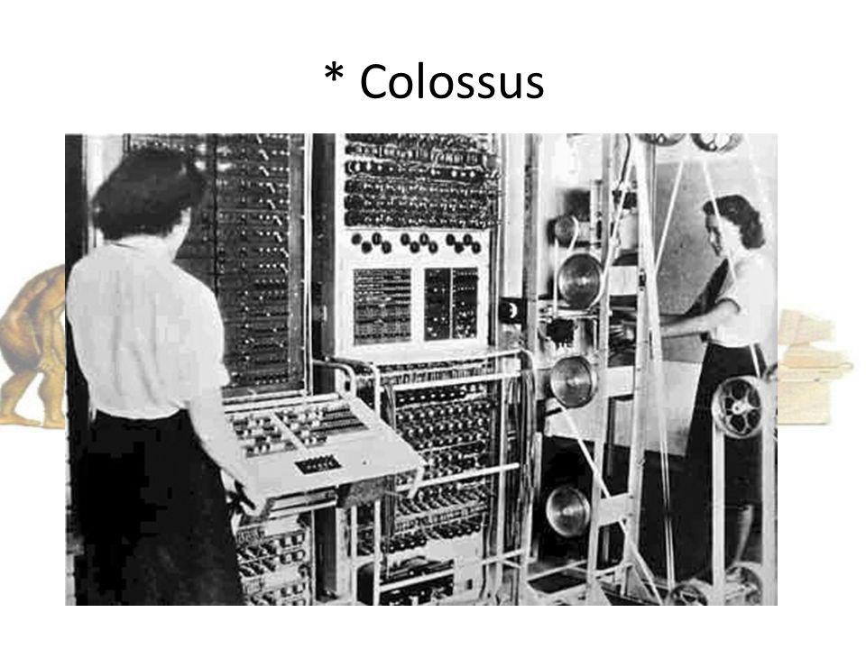 * Colossus