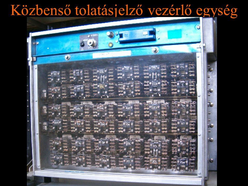Rétlaki Győző: D70 szerkezeti elemek Közbenső tolatásjelző vezérlő egység