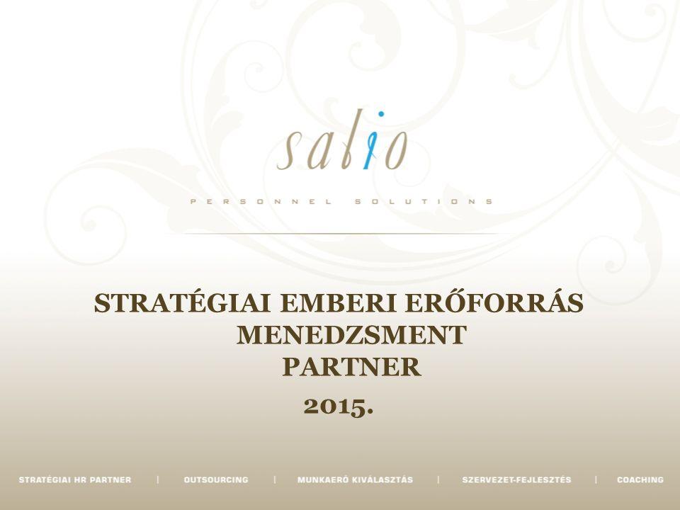 STRATÉGIAI EMBERI ERŐFORRÁS MENEDZSMENT PARTNER 2015.