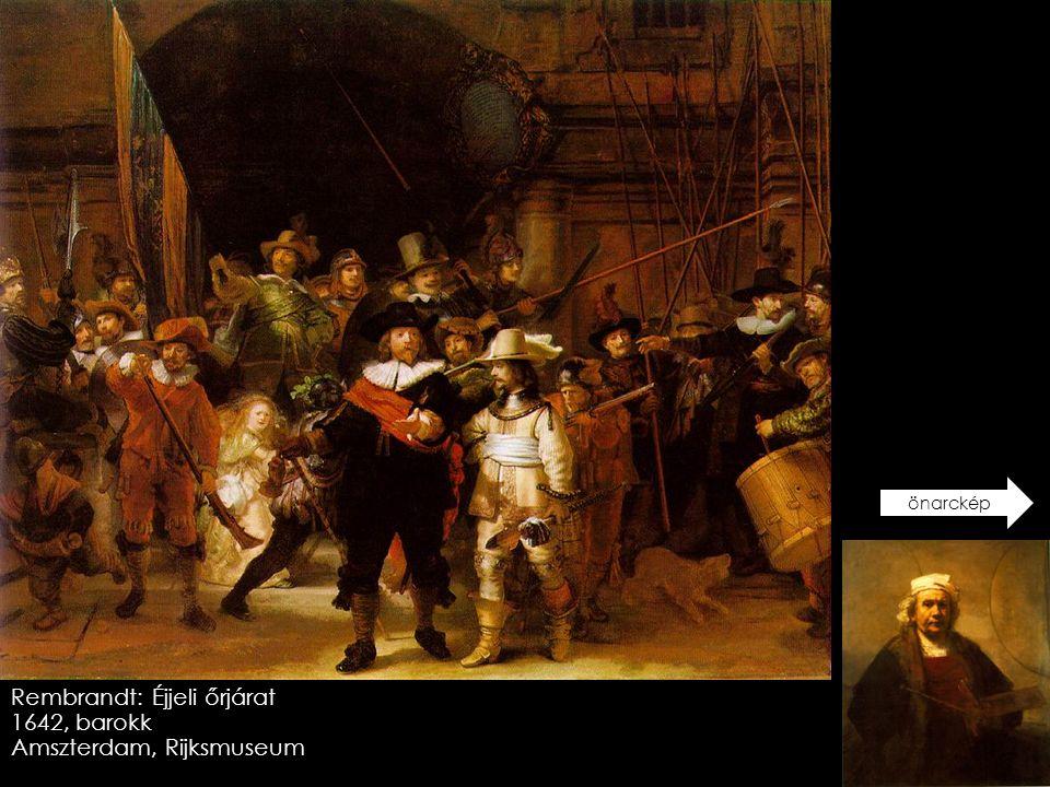 Rembrandt: Éjjeli őrjárat 1642, barokk Amszterdam, Rijksmuseum önarckép