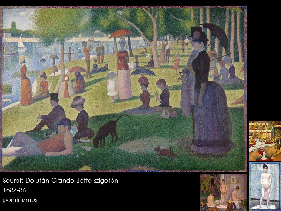 Seurat: Délután Grande Jatte szigetén 1884-86 pointillizmus