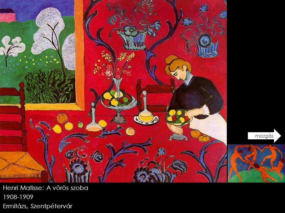 Henri Matisse: A vörös szoba 1908-1909 Ermitázs, Szentpétervár mozgás