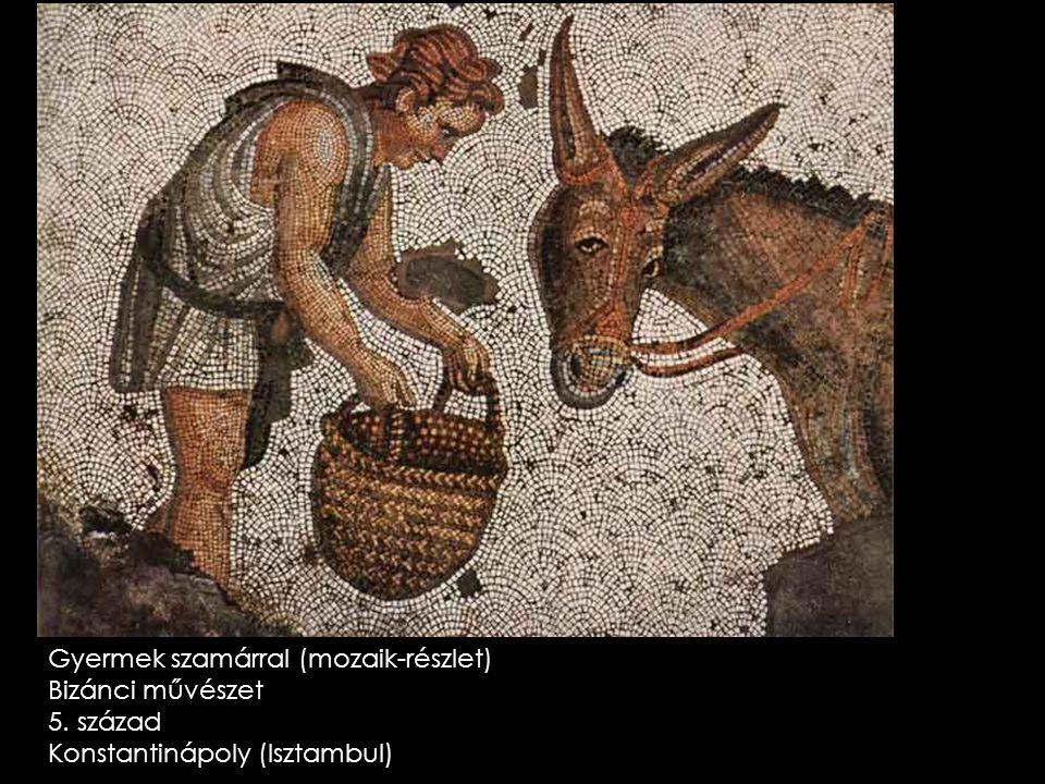Gyermek szamárral (mozaik-részlet) Bizánci művészet 5. század Konstantinápoly (Isztambul)