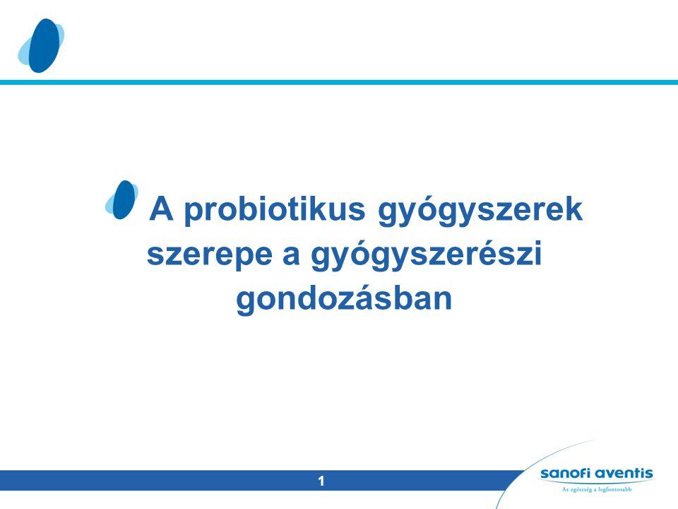 1 A probiotikus gyógyszerek szerepe a gyógyszerészi gondozásban