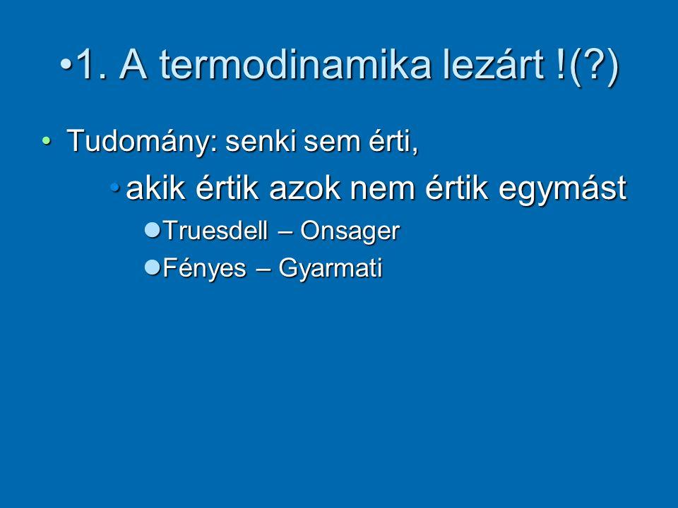 1.A termodinamika lezárt !(?)1.