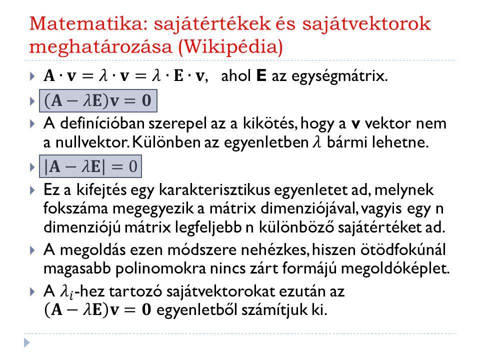 Matematika: sajátértékek és sajátvektorok meghatározása (Wikipédia)