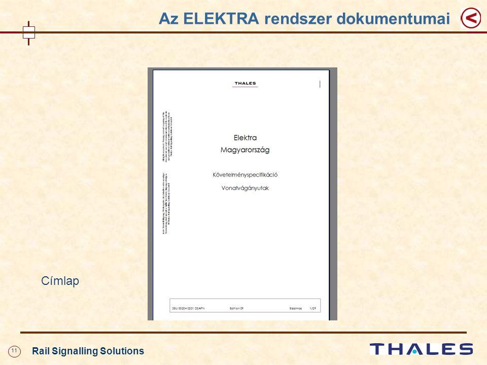 11 Rail Signalling Solutions Az ELEKTRA rendszer dokumentumai Címlap