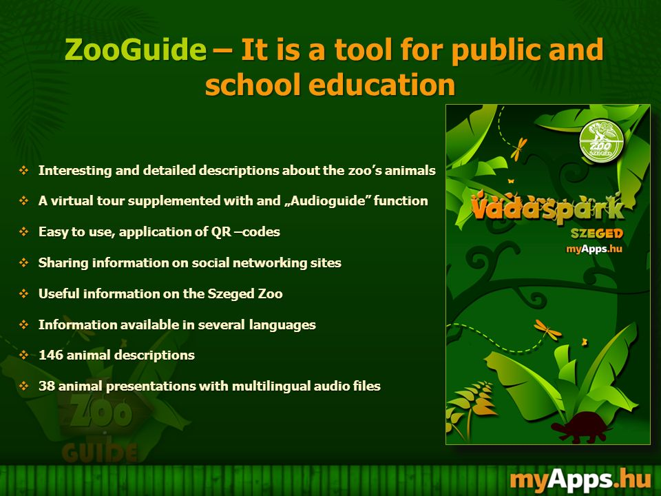 ZooGuide – It is a tool for public and school education ZooGuide – It is a tool for public and school education  Interesting and detailed description
