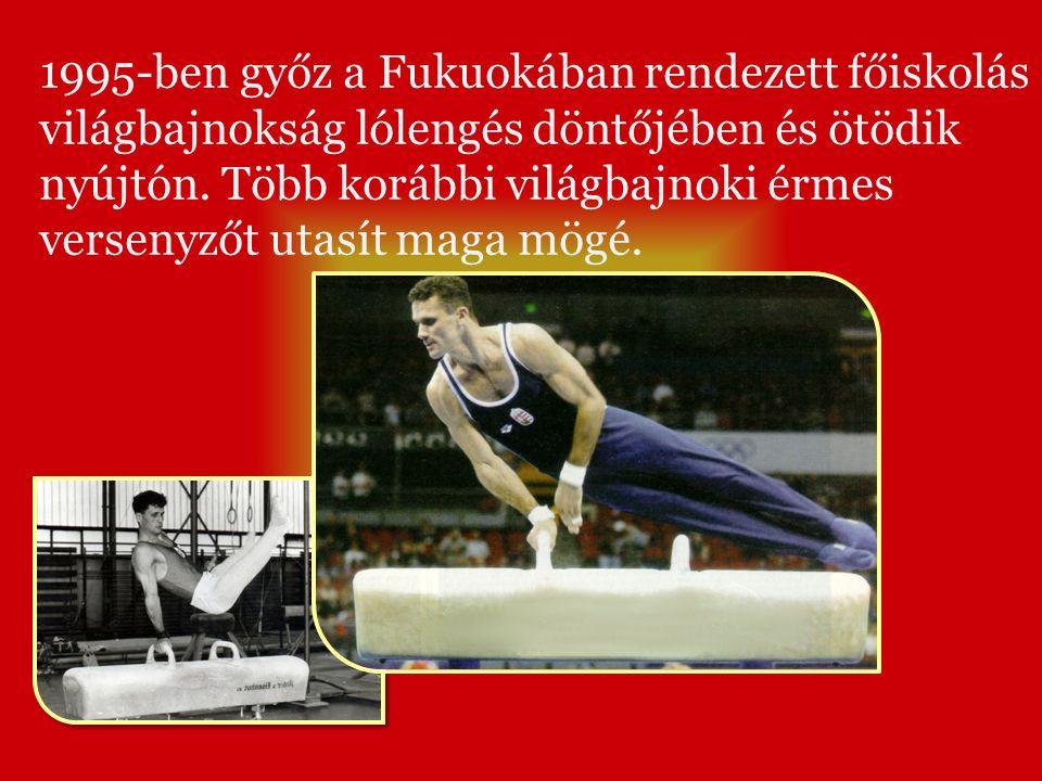 1995-ben győz a Fukuokában rendezett főiskolás világbajnokság lólengés döntőjében és ötödik nyújtón.