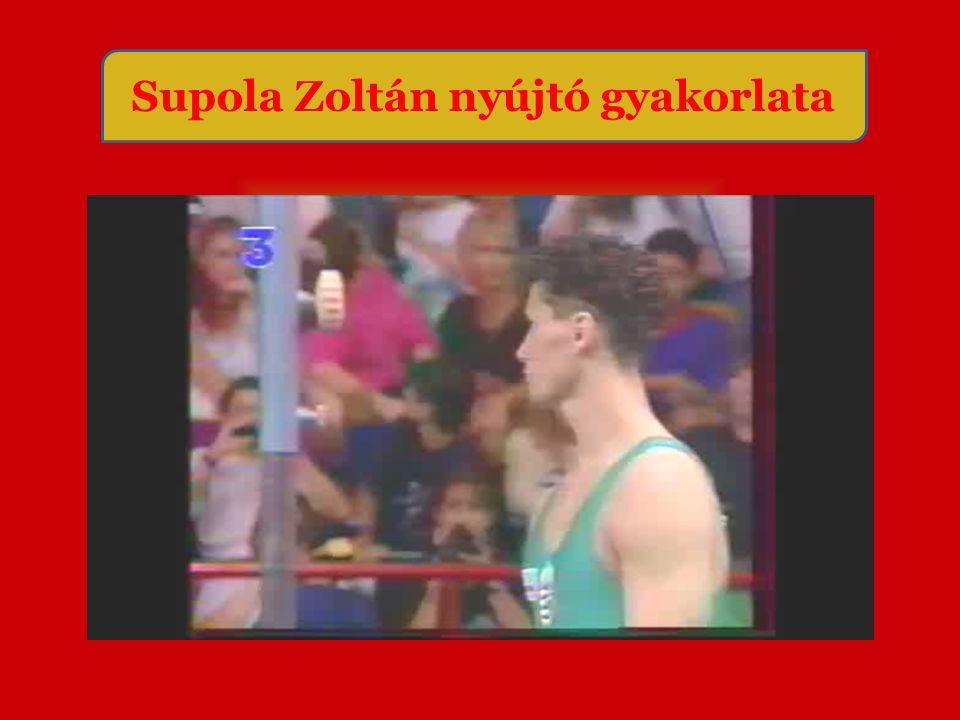 Supola Zoltán nyújtó gyakorlata
