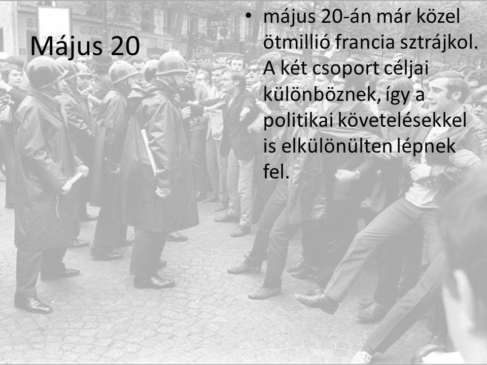 Május 20 május 20-án már közel ötmillió francia sztrájkol.