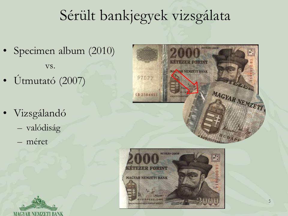 Sérült bankjegyek vizsgálata Specimen album (2010) vs.