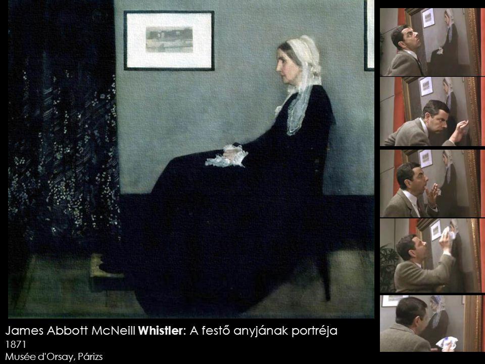 James Abbott McNeill Whistler : A festő anyjának portréja 1871 Musée d Orsay, Párizs