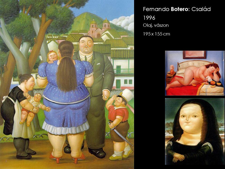 Fernando Botero : Család 1996 Olaj, vászon 195 x 155 cm