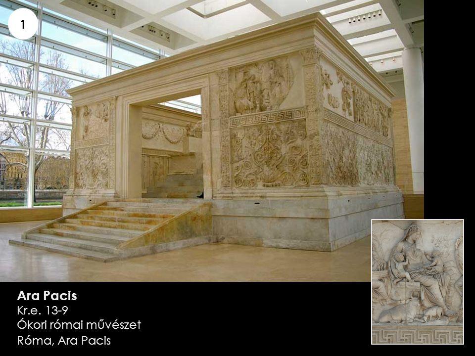 Ara Pacis Kr.e. 13-9 Ókori római művészet Róma, Ara Pacis 1