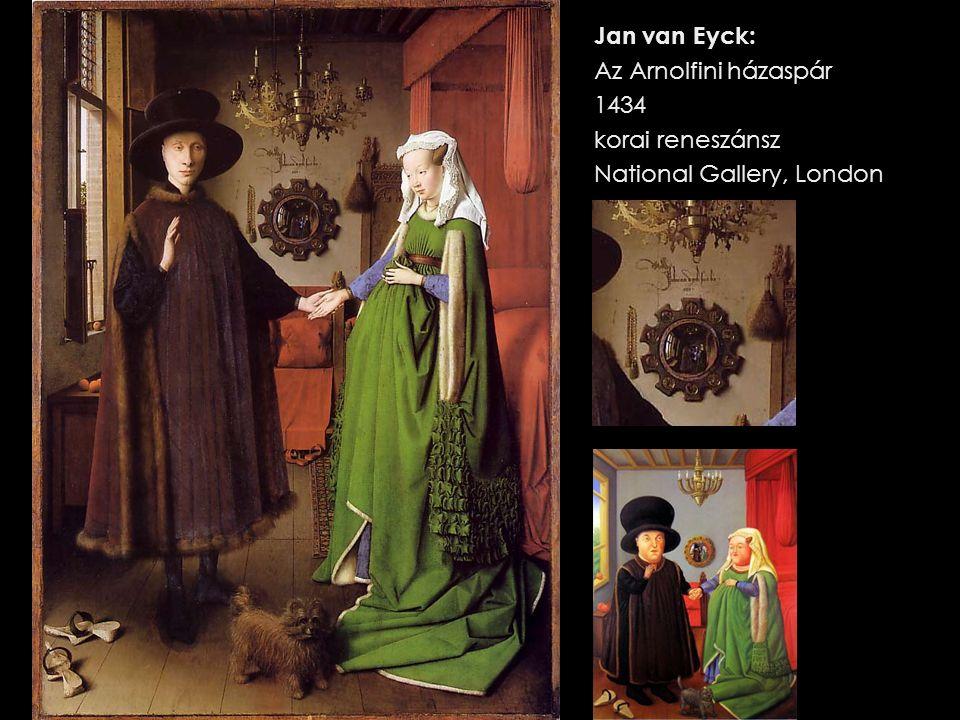 Jan van Eyck: Az Arnolfini házaspár 1434 korai reneszánsz National Gallery, London