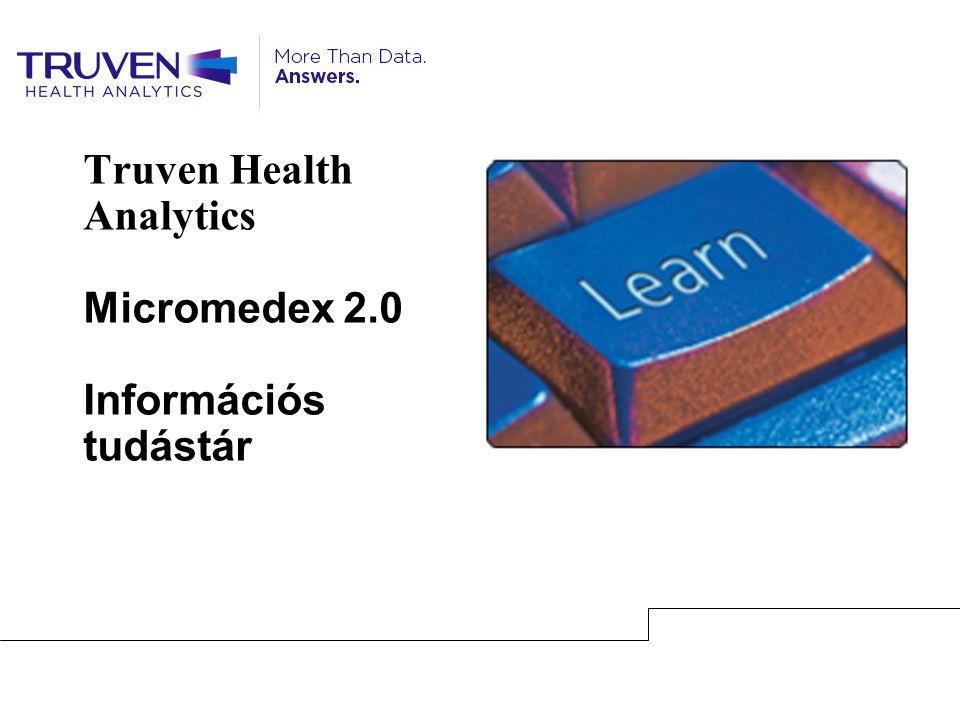 Truven Health Analytics Micromedex 2.0 Információs tudástár