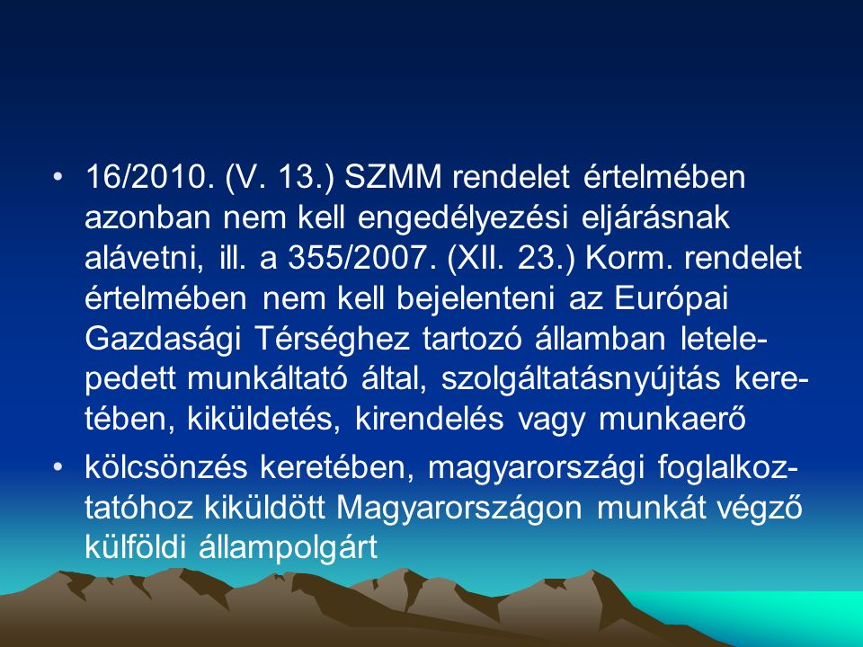 Mikor nem kell munkavállalási engedély Magyarországon EGT polgár és családtagjaként; letelepedési engedély, bevándorlási engedély birtokában; menekült státuszban; menedéket kérő az eljárás alatt, ha befogadó állomáson dolgozik; kutatási tevékenység esetében (fogadási szerződés); diáknak aktív hallgatói jogviszony alatt; nemzetközi egyezmény alapján, pl.