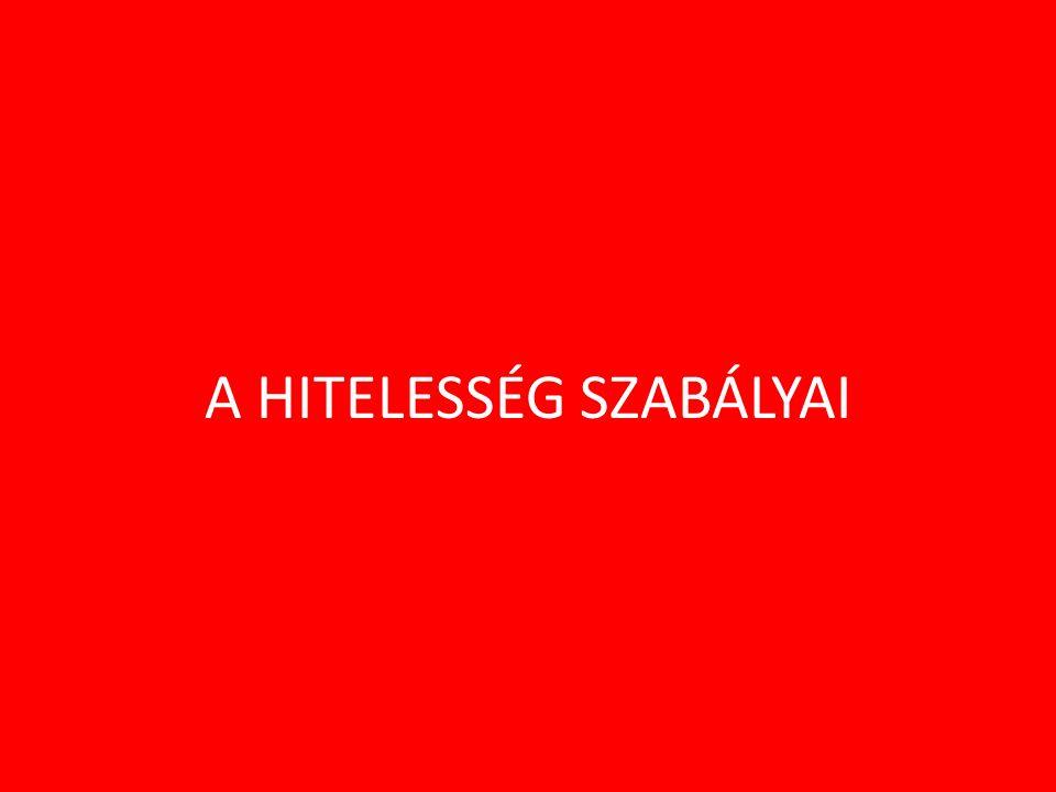 A HITELESSÉG SZABÁLYAI