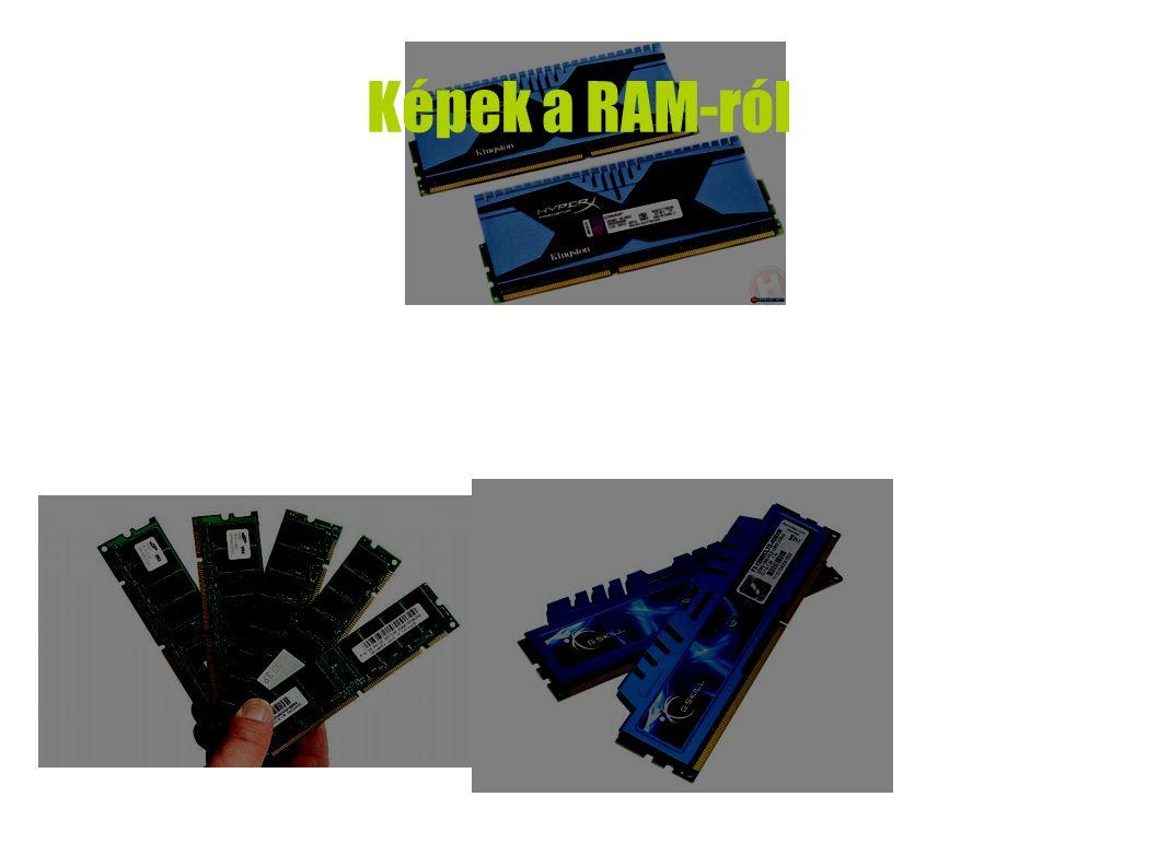 Képek a RAM-ról