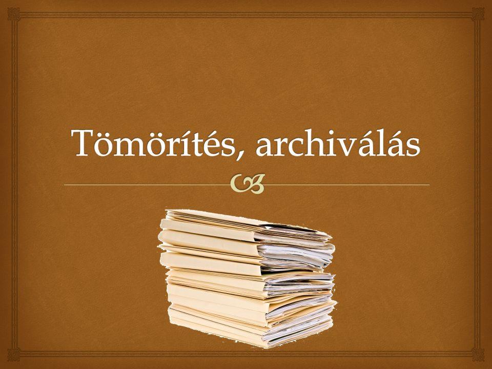   Az archiválás egy olyan eljárás, ahol könyvtárakat és fájlokat egyetlen állományba tesszük tárolás vagy továbbíts céljából.