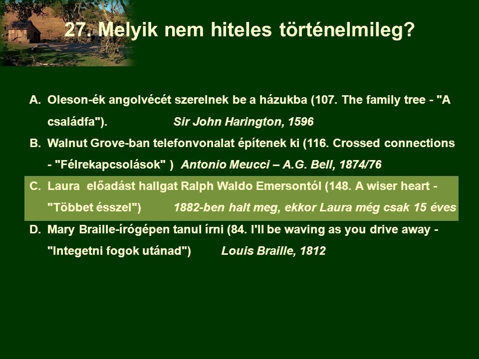 A.Oleson-ék angolvécét szerelnek be a házukba (107. The family tree -