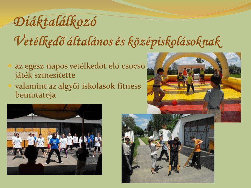 Diáktalálkozó V etélkedő általános és középiskolásoknak az egész napos vetélkedőt élő csocsó játék színesítette valamint az algyői iskolások fitness b